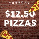 Tuesday Pizza $12.50